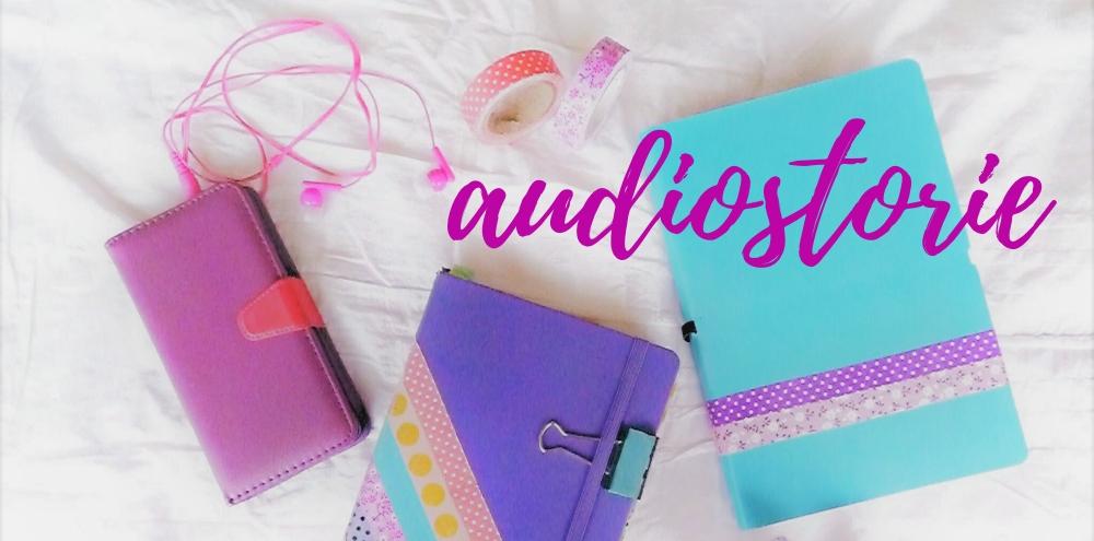 Le mie audiostorie