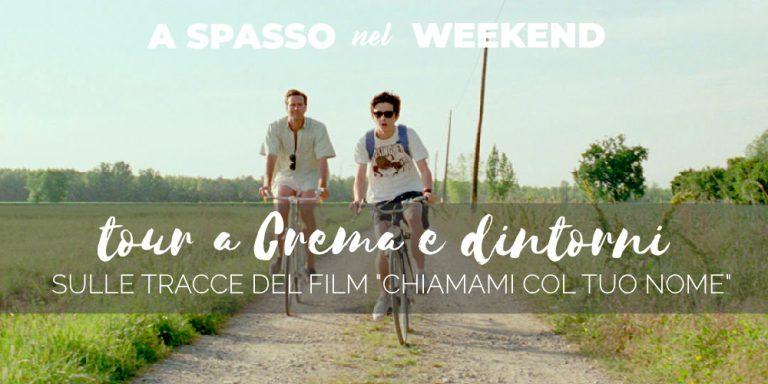 tour a crema e dintorni, sulle tracce del film Chiamami col tuo nome. Leggi e ascolta nel podcast